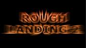 Benmbedlam – Rough Landing 2 (Rags game)