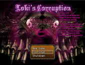 Loki's Corruption  Ver.0.5b